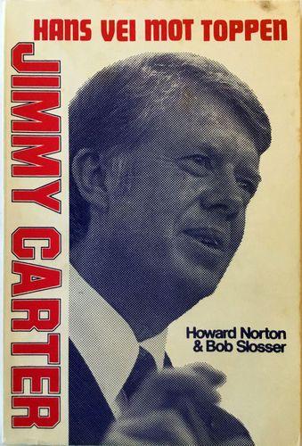Jimmy Carter. Hans vei mot toppen