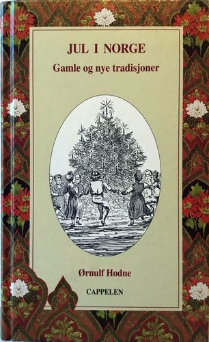 Jul i Norge. Gamle og nye tradisjoner. 6. opplag