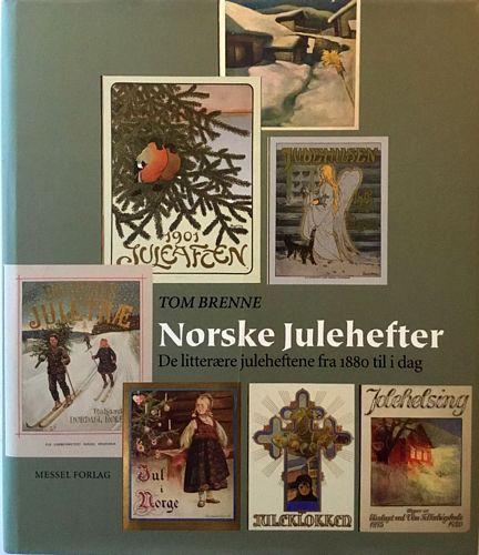 Norske julehefter. De litterære juleheftene fra 1880 til i dag