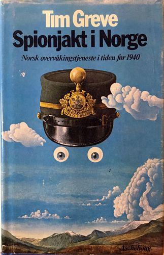 Spionjakt i Norge. Norsk overvåkingstjeneste i tiden før 1940