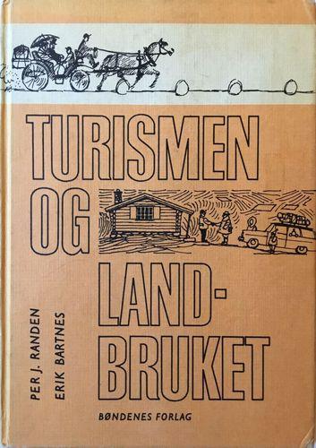 Turismen og landbruket. Problemer - Muligheter - Organisering