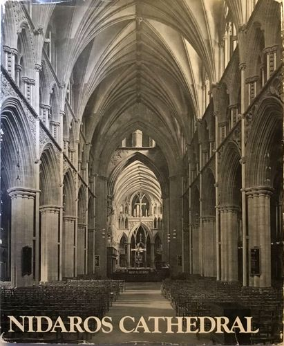 Nidaros cathedral in pictures. English - Francais - Deutsch