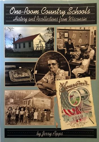 One-Room Country Schools. History and Recollections from Wisconsin