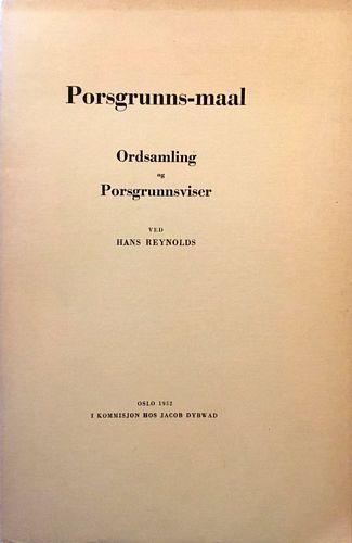 Porsgrunns-maal. Ordsamling og Porsgrunnsviser