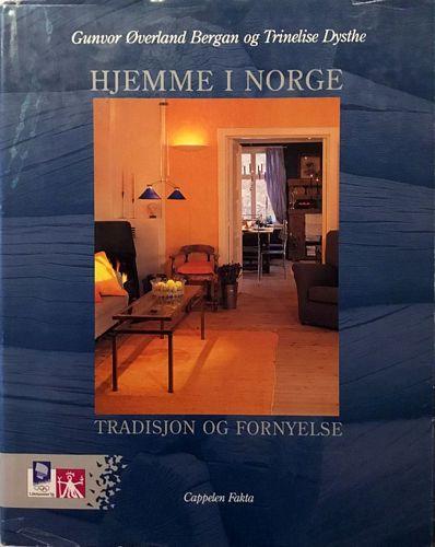 Hjemme i Norge. Tradisjon og fornyelse