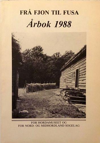 Årbok for Hordamuseet og for Nord- og Midhordland sogelag 1988