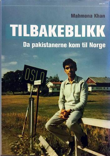Tilbakeblikk. Da pakistanerne kom til Norge