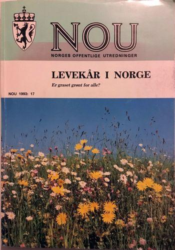 LEVEKÅR I NORGE Er graset grønt for alle? Utreding frå et utval oppnevnt ved kongelig resolusjon av 4. desember 1992. Avgitt til Finans- og tolldepartementet 5. mai 1993