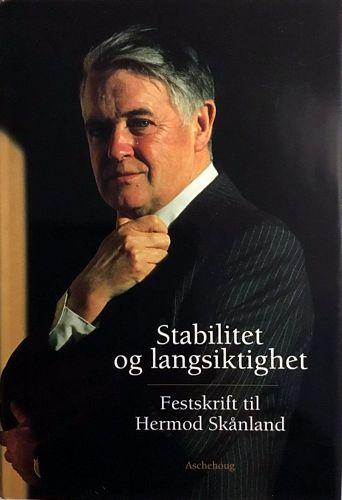 Stabilitet og langsiktighet. Festskrift til Hermod Skånland